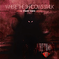 Where the Shadows Stalk